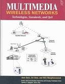 二手書博民逛書店《Multimedia Wireless Networks: Technologies, Standards, and QoS》 R2Y ISBN:0130460990