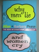 【書寶二手書T7/兩性關係_NOM】Why Men Lie and Women Cry_Pease