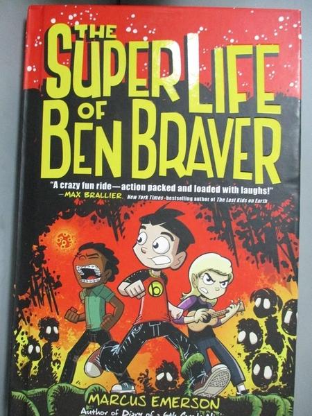 【書寶二手書T2/原文小說_GNK】The Super Life of Ben Braver_Emerson, Marc