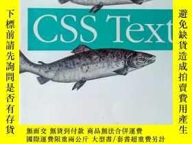 二手書博民逛書店CSS罕見Text [平裝]Y15389 Eric A. Mey