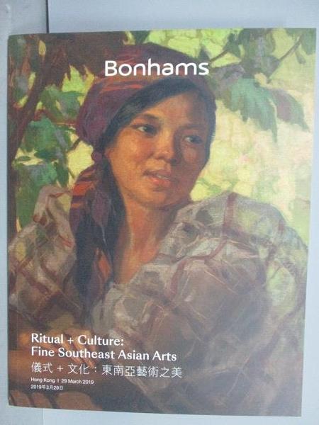 【書寶二手書T8/收藏_E1E】Bonhams_Ritual+Culture:Fine…Arts_2019/3/29