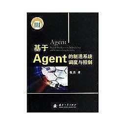 簡體書-十日到貨 R3Y【基於Agent的製造系統調度與控制】 9787118083705 國防工業出版社 作者: