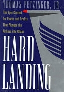 二手書《Hard Landing: The Epic Contest for Power and Profits that Plunged the Airlines Into Chaos》 R2Y 0812921860