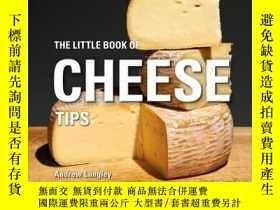 二手書博民逛書店The罕見Little Book of Cheese Tips-芝士小貼士Y465786 Andrew Lan