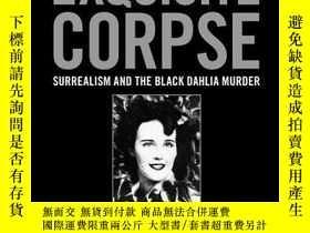 二手書博民逛書店Exquisite罕見Corpse-精致的屍體Y436638 Mark Nelson; Sara... Bul
