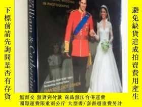 二手書博民逛書店William罕見and Catherine: Their Romance and Royal Wedding i