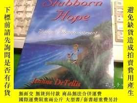 二手書博民逛書店A罕見Stubborn Hope 頑固的希望Y247341 外文
