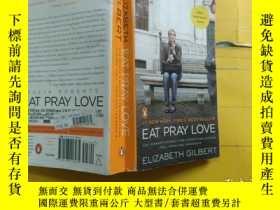 二手書博民逛書店Eat,罕見Pray, Love. Movie Tie-In:One Woman s Search for Eve