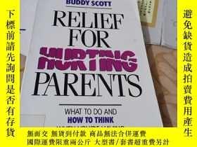 二手書博民逛書店RELIEF罕見HURTING FOR PARENTSY2463