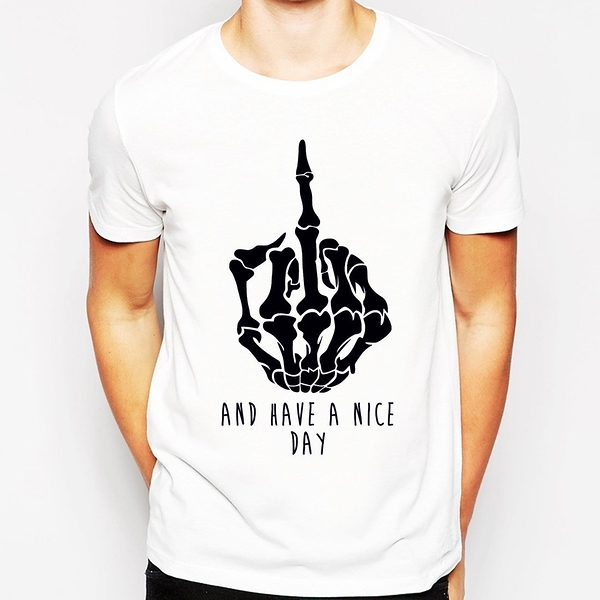 AND HAVE A NICE DAY短袖T恤-2色 設計趣味潮流huf dope風中指骷髏圖案t Gildan