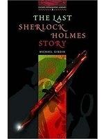 二手書博民逛書店《The Last Sherlock Holmes Story (Oxford Bookworms Library)》 R2Y ISBN:0194230074