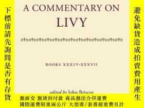二手書博民逛書店A罕見Commentary On LivyY364682 John Briscoe Oup Oxford 出