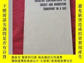 二手書博民逛書店RADIATIVE罕見CONTRIBUTIONS TO ENERGY AND MOMENTUM TRANSPORT