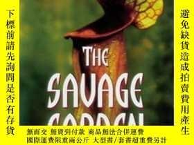 二手書博民逛書店The罕見Savage GardenY256260 Peter D'amato Ten Spe