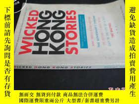 二手書博民逛書店WICKED罕見HONG KONG STORIESY5919 不