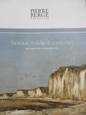 【書寶二手書T7/收藏_JQF】Pierre Berge_Tableaux, Mobilier&…21_11_18