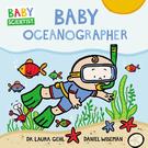 【麥克書店】BABY OCEANOGRAPHER/BABY SCIENTIST /硬頁書《主題: 科學.職業.海洋探險員》