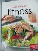 【書寶二手書T7/養生_YHA】Fitness Foods_Carroll, Richard