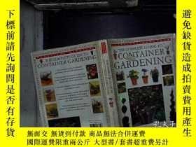 二手書博民逛書店the罕見complete guide to container gardening 集裝箱園藝的完整指南Y1