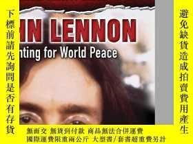 二手書博民逛書店John罕見Lennon: Fighting for World
