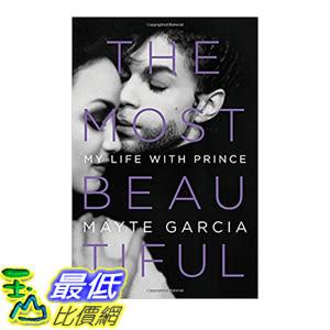 [106美國直購] 2017美國暢銷書 The Most Beautiful:My Life with Prince