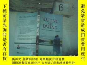 二手書博民逛書店WAITING罕見AND DATING 等待和約會 ..Y261116
