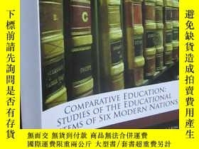 二手書博民逛書店COMPARATIVE罕見EDUCATION:STUDIES OF THE EDUCATIONAL SYSTEMS