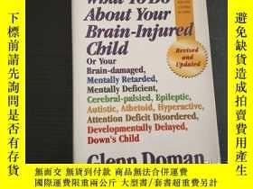 二手書博民逛書店What罕見To Do About Your Brain-inj