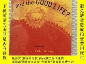 二手書博民逛書店TECHNOLOGY罕見AND THE GOOD LIFE?Y1