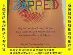 二手書博民逛書店Zapped:罕見Why Your Cell Phone Sho