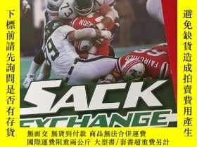 二手書博民逛書店Sack罕見Exchange: The Definitive Oral History of the 1980s