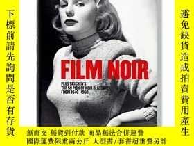 二手書博民逛書店Film罕見Noir 黑色電影 黑暗幽靜優雅的銀幕世界 黑色巧妙