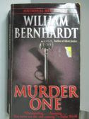 【書寶二手書T9/原文小說_MPC】Murder one_William bernhardt_2001