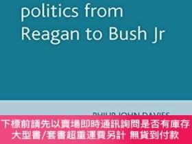 二手書博民逛書店American罕見Film And Politics From Reagan To Bush Jr.Y255