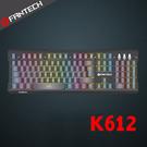 FANTECH K612 鋁合金面板音效感應RGB電競鍵盤