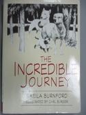【書寶二手書T7/少年童書_IFB】The Incredible Journey_Burnford, Sheila/ B