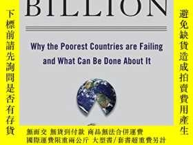 二手書博民逛書店The罕見Bottom Billion: Why The Poorest Countries Are Failin