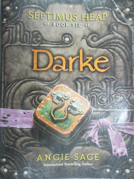【書寶二手書T3/原文小說_GLW】Darke (Septimus Heap #6)_Angie Sage