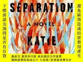 二手書博民逛書店A罕見Separation-分離Y436638 Katie Kitamura Riverhead Books,