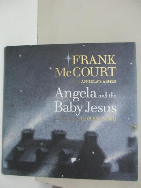 【書寶二手書T9/原文小說_HYQ】Angela and the Baby Jesus_McCourt, Frank/ Long, Loren (ILT)