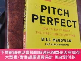 二手書博民逛書店Pitch罕見Perfect :How To Say It Right The First Time, Every