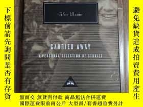 二手書博民逛書店Carried罕見Away: A Selection of Stories 逃離(出走) Alice Munro
