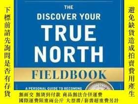 二手書博民逛書店The罕見Discover Your True North Fieldbook: A Personal Guide