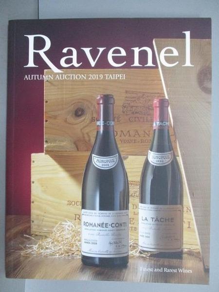 【書寶二手書T9/收藏_EOM】Ravenel Autumn Auction 2019 Taipei Finest and Rarest Wines_2019/11/29