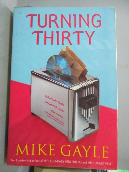 【書寶二手書T5/原文小說_WGE】Turning Thirty_Mike Gayle