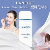 韓國LANEIGE Cream Skin Refiner 醒肌化妝水 50ml