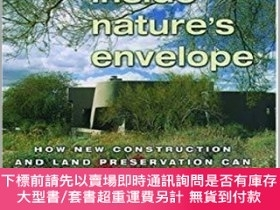 二手書博民逛書店Building罕見Inside Nature s Envelope: How New Construction