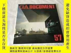 二手書博民逛書店GA罕見Document 57(英、日、雙語)Y8204 世界建築 世界建築