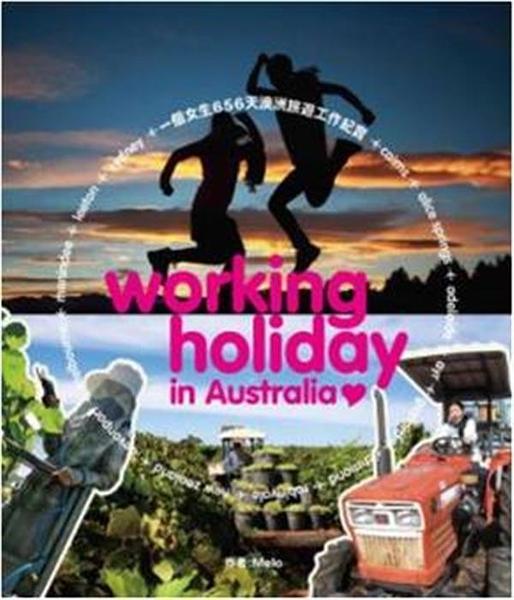 (二手書)Working Holiday In Australia