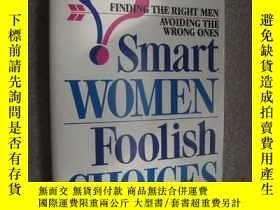 二手書博民逛書店Smart罕見Women, Foolish Choices: F